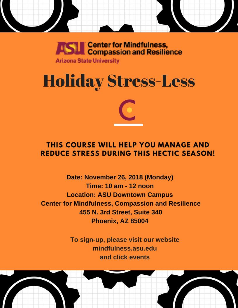 Holiday Stress Less Downtown Asu Events