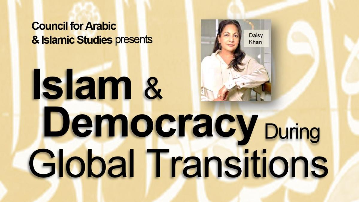 ASU Daisy Khan, Islam and Democracy Lecture -  Council for Arabic and Islamic Studies