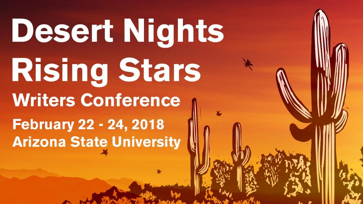 Flier for the 2018 Desert Nights Rising Stars Writers Conference