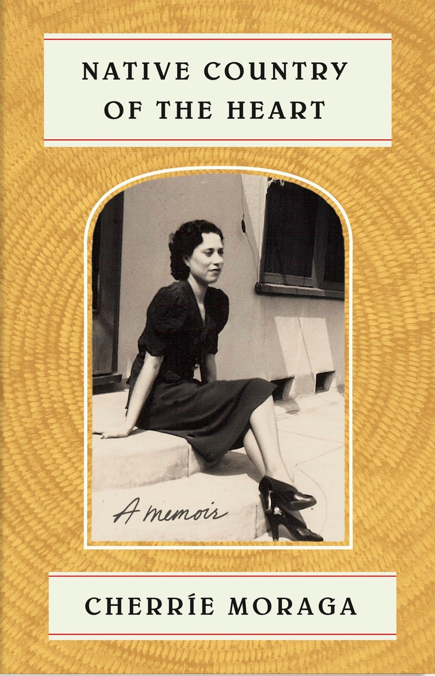 Cover of Native Country of the Heart by Cherrie Moraga